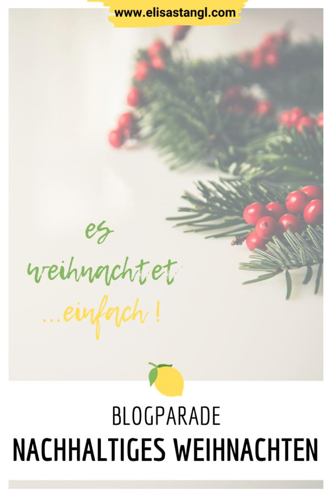 Es weihnachtet einfach! (Blogparade: nachhaltiges Weihnachten)