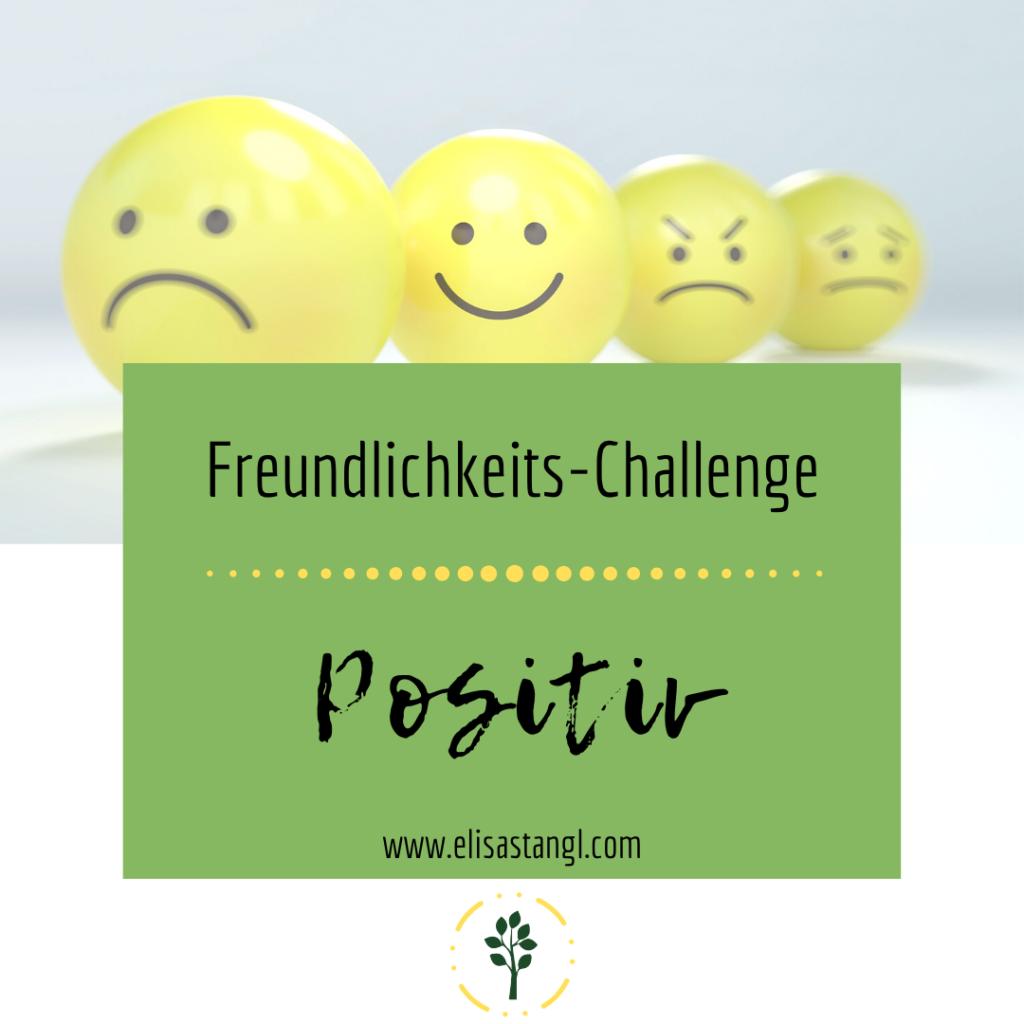 Freundlichkeits Challenge - Positiv