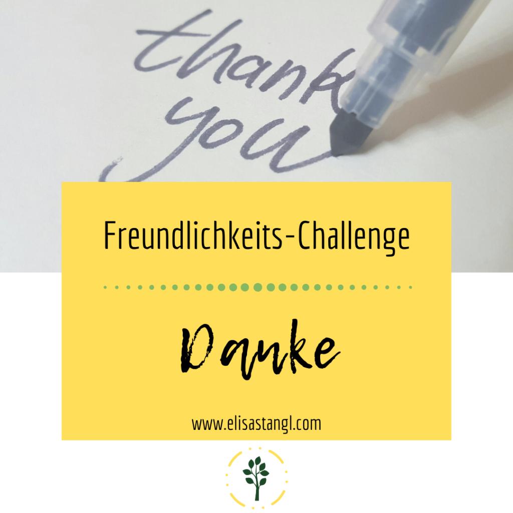 Freundlichkeits Challenge - Danke