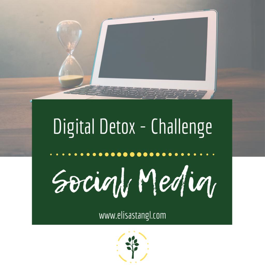 Digital Detox Challenge - Social Media (Medienkonsum bei Kindern)