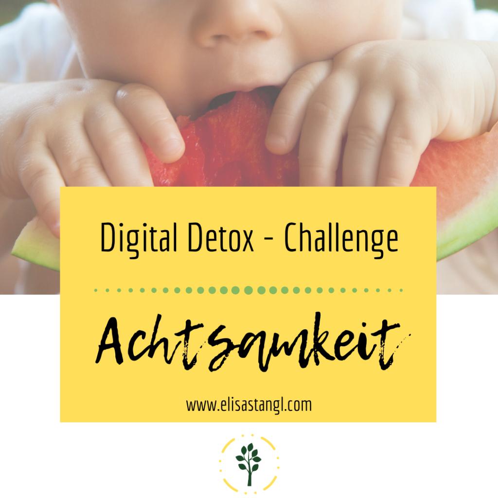 Digital Detox Challenge - Achtsamkeit (Medienkonsum bei Kindern)