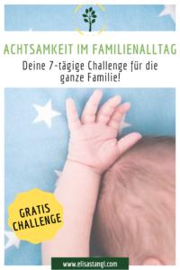 Achtsamkeit im Familienalltag - Challenge