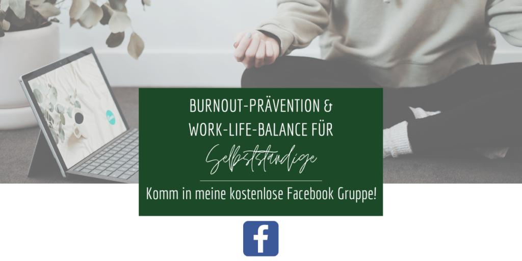 Burnout Prävention und Work-Life-Balance für Selbstständige