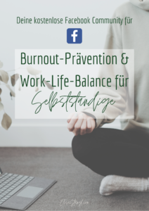 Facebook Gruppe für Burnout Prävention und Work Life Balance